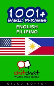 1001+ Basic Phrases English - Filipino ebook by Gilad Soffer