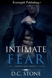 Intimate Fear ebook by D.C. Stone