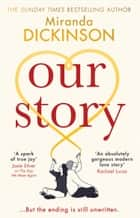 Our Story ebook by Miranda Dickinson
