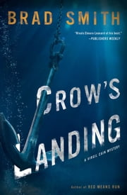 Crow's Landing ebook by Brad Smith