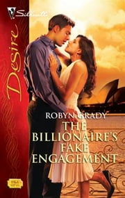 The Billionaire's Fake Engagement ebook by Robyn Grady