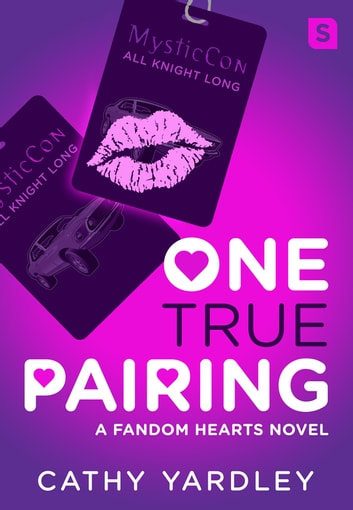 One True Pairing - A Geek Girl Rom Com ebook by Cathy Yardley