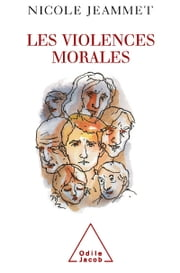Violences morales (Les) ebook by Nicole Jeammet