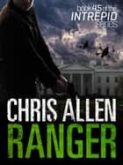Ranger: Intrepid 4.5 ebook by Chris Allen