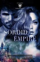 Sordid Empire ebooks by Julie Johnson