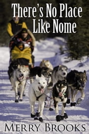 No Place Like Nome ebook by Merry Brooks