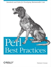 Perl Best Practices ebook by Damian Conway