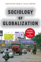 Sociology of Globalization ebook by Keri E. Iyall Smith