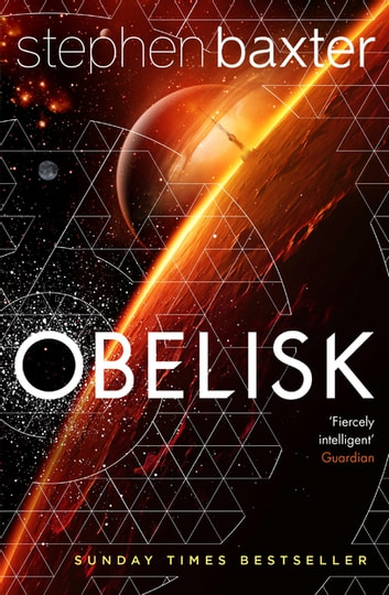 Obelisk ebook by Stephen Baxter