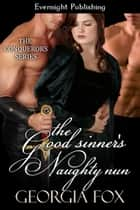 The Good Sinner's Naughty Nun ebook by Georgia Fox