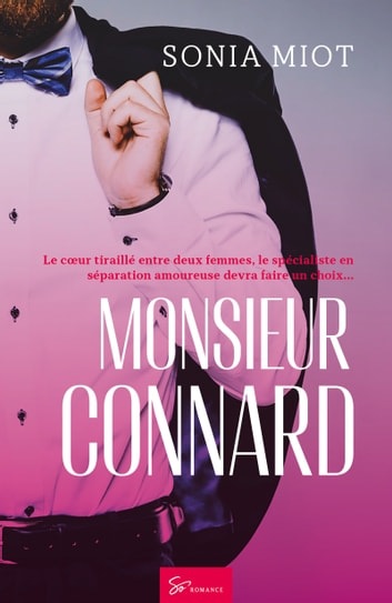 Monsieur Connard - Romance eBook by Sonia Miot