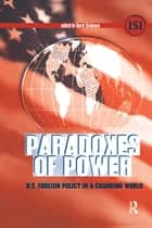 Paradoxes of Power ebook by David Skidmore