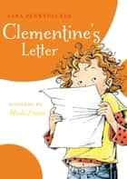 Clementine's Letter ebook by Sara Pennypacker, Marla Frazee
