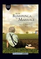 From Rumspringa to Marriage ebook by Donald B. Kraybill,Karen M. Johnson-Weiner,Steven M. Nolt