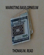 Marketing Basis Opnieuw ebook by Thomas Read