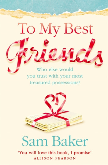 To My Best Friends ebook by Sam Baker