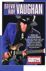 Guitar World Presents Stevie Ray Vaughan ebook by Various