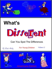 What's Different Young Children Volume 12 ebook by Linda Shirley