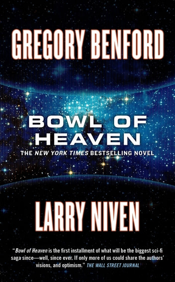 Bowl of Heaven - A Novel ebook by Gregory Benford,Larry Niven