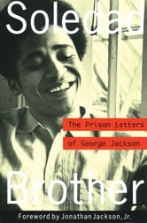 Soledad Brother - The Prison Letters of George Jackson ebook by George Jackson