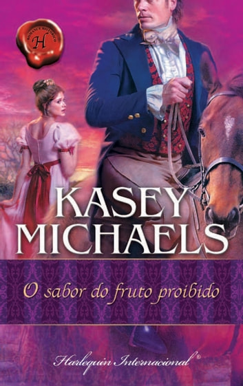 O sabor do fruto proibido ebook by Kasey Michaels