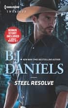 Steel Resolve & Crime Scene at Cardwell Ranch ebook by B.J. Daniels