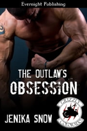 The Outlaw's Obsession ebook by Jenika Snow