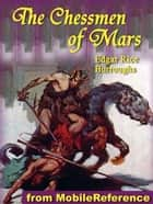 The Chessmen Of Mars (Mobi Classics) ebook by Edgar Rice Burroughs