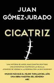 Cicatriz ebook by Juan Gómez-Jurado