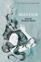 Secrets of Carrick: Merrow ebook by Ananda Braxton-Smith