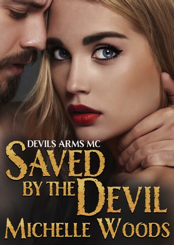 Saved By the Devil ebook by Michelle Woods