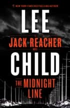 The Midnight Line - A Jack Reacher Novel電子書籍 Lee Child