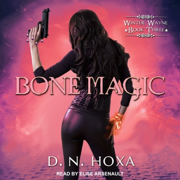 Bone Magic audiobook by D.N. Hoxa