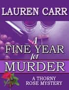 A Fine Year for Murder ebook by Lauren Carr