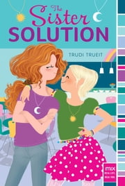 The Sister Solution ebook by Trudi Trueit