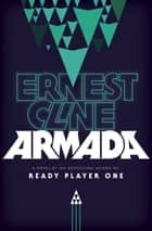 Armada ebook by Ernest Cline
