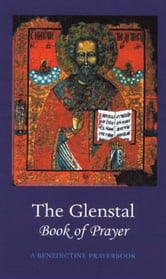 The Glenstal Book of Prayer: A Benedictine Prayer Book ebook by