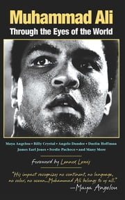 Muhammad Ali - Through the Eyes of the World ebook by Mark Collins Jenkins,Lennox Lewis