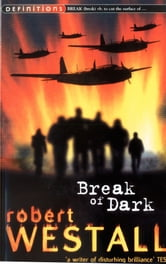 Break Of Dark ebook by Robert Westall