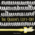 The Queen's Lift-Off ebook by Steve Antony