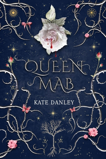 Queen Mab ebook by Kate Danley,William Shakespeare