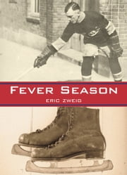 Fever Season ebook by Eric Zweig