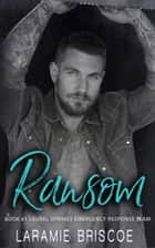 Ransom (LSERT #1) ebook by Laramie Briscoe
