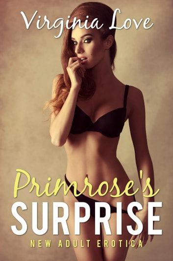 Primrose's Surprise - New Adult Erotica, #2 ebook by Virginia Love
