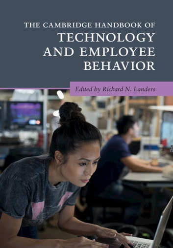 The Cambridge Handbook of Technology and Employee Behavior (Adult Health & Well Being) photo