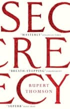 Secrecy ebook by Rupert Thomson