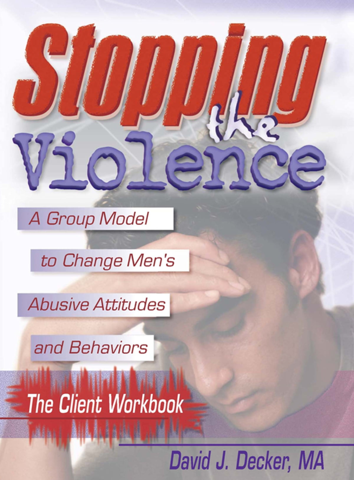 Workbooks codependents anonymous workbook : Stopping The Violence: A Group Model To Change Men'S Abusive Att ...