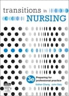 Transitions in Nursing ebook by Esther Chang,John Daly