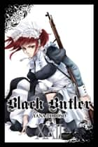Black Butler, Vol. 22 ebook by Yana Toboso