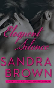 Eloquent Silence ebook by Sandra Brown